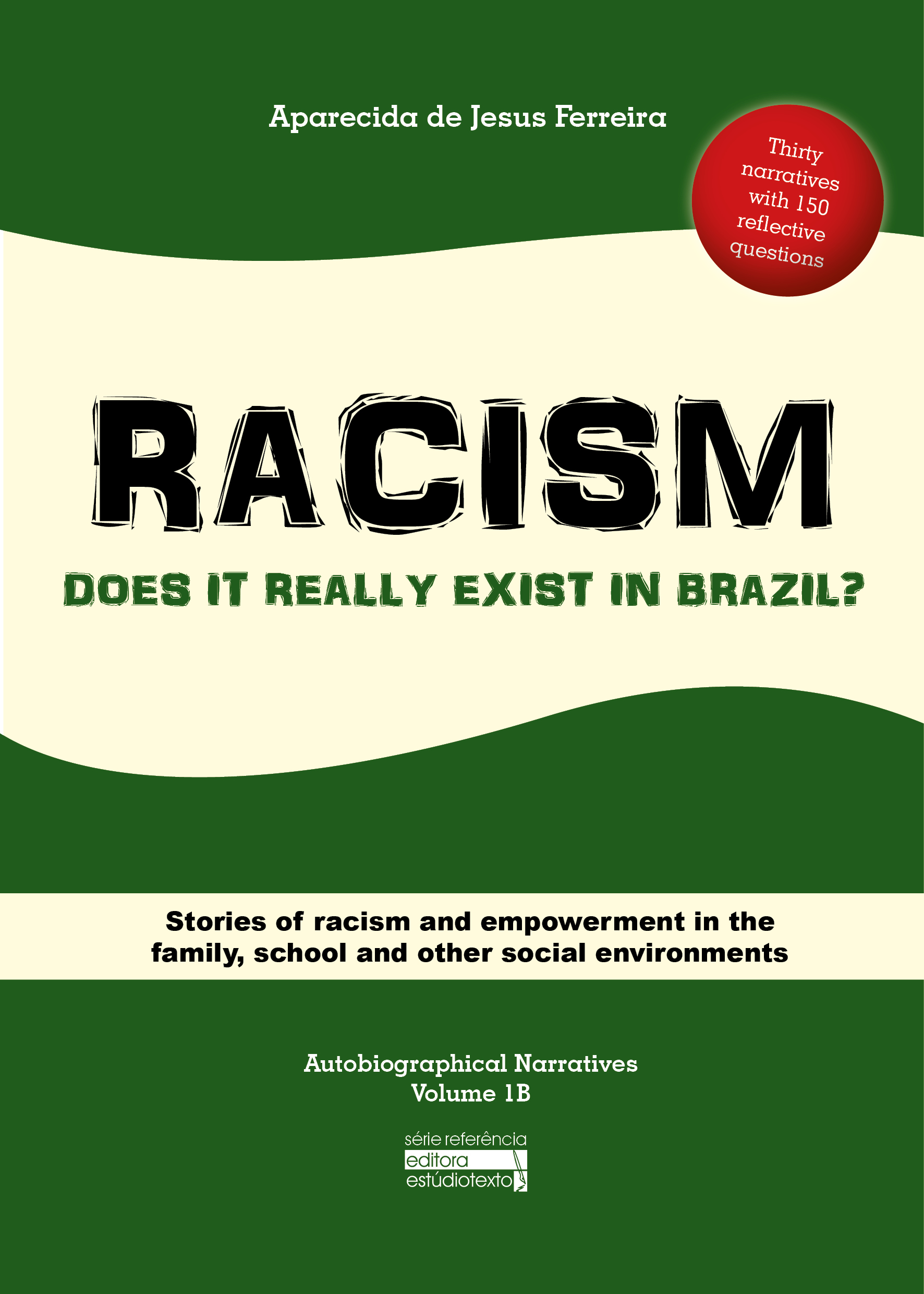 2017 Racism: Does it really existi in Brazil?