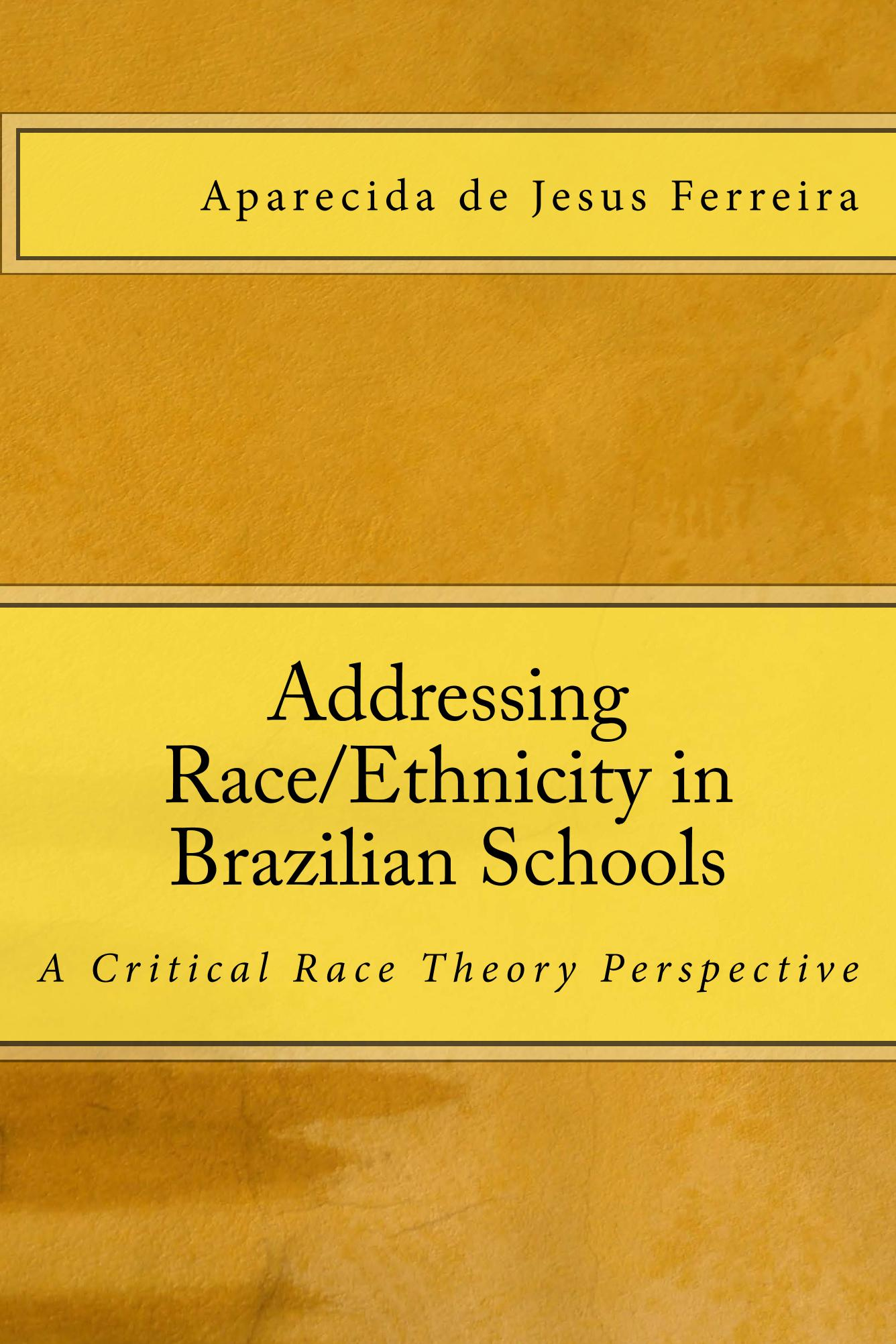Addressing Race/Ethnicity in Brazilian Schools