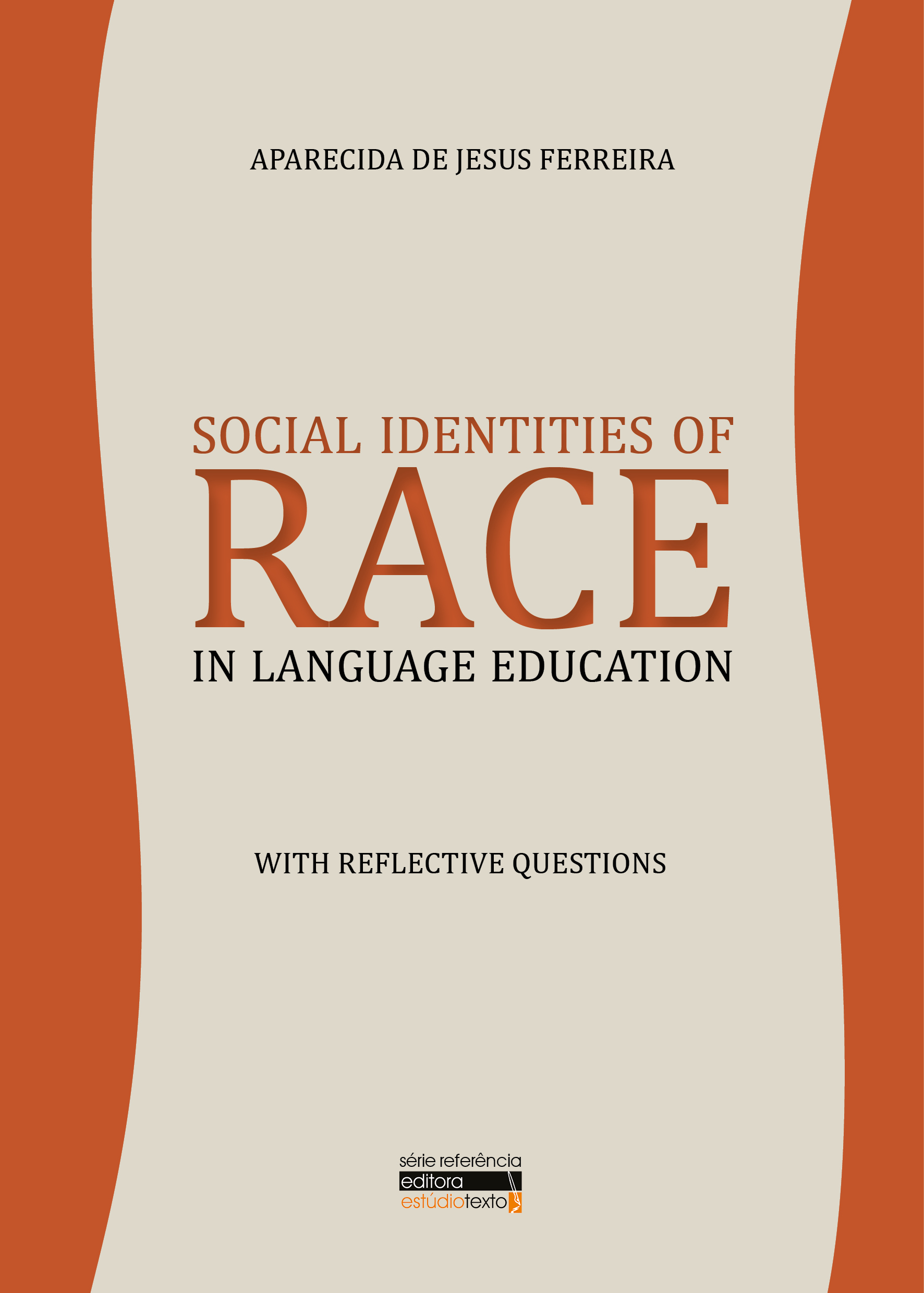 2017 Social Identities of Race in Language Education